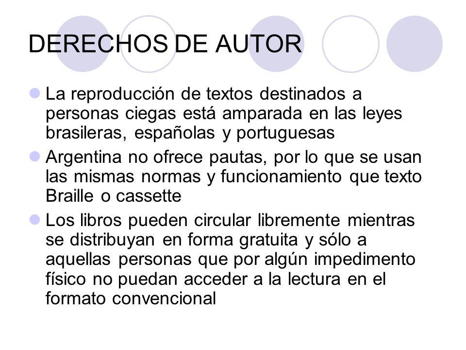 DERECHOS DE AUTOR La reproducción de textos destinados a personas ciegas está amparada en las leyes brasileras, españolas y portuguesas.