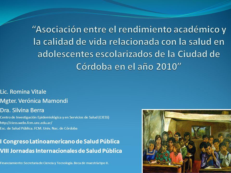Asociación entre el rendimiento académico y la calidad de vida relacionada con la salud en adolescentes escolarizados de la Ciudad de Córdoba en el año 2010