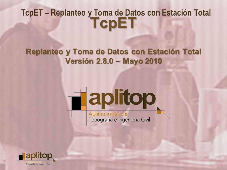 TcpET Replanteo y Toma de Datos con Estación Total Versión 2. 8