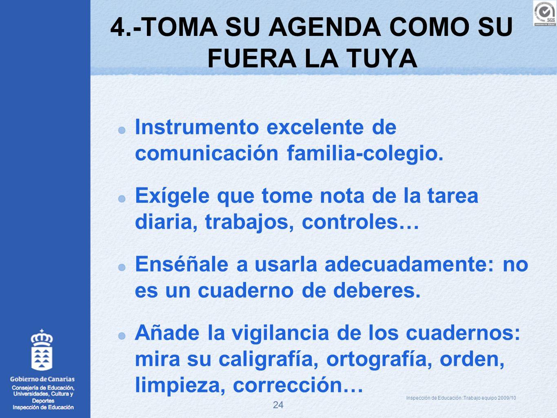 4.-TOMA SU AGENDA COMO SU FUERA LA TUYA