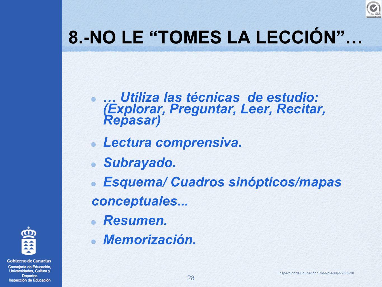 8.-NO LE TOMES LA LECCIÓN …