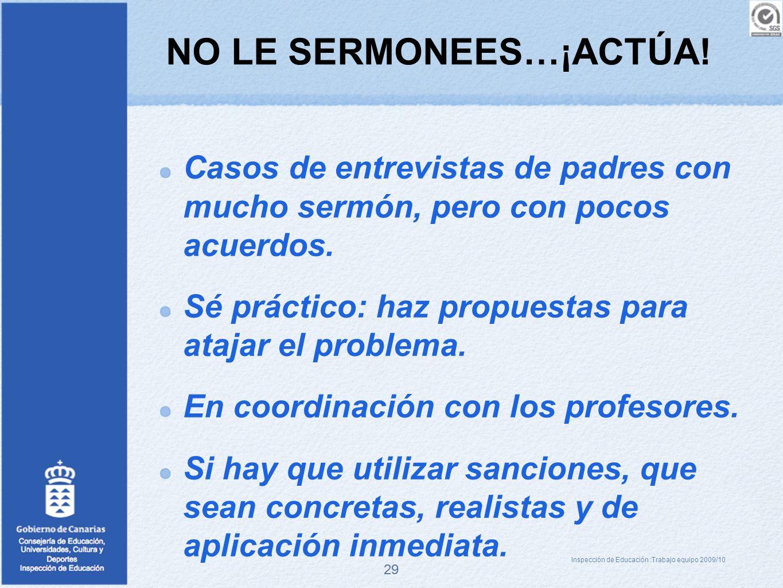 NO LE SERMONEES…¡ACTÚA!