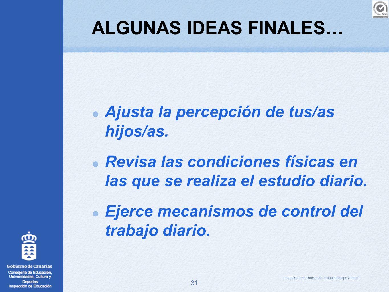 ALGUNAS IDEAS FINALES…