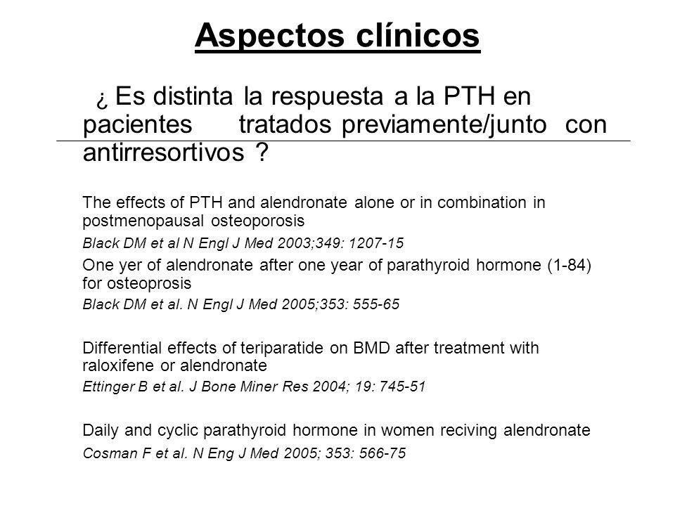 Aspectos clínicos ¿ Es distinta la respuesta a la PTH en pacientes tratados previamente/junto con antirresortivos