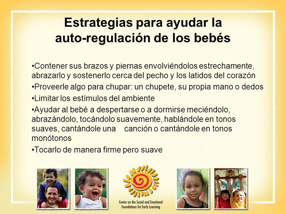 Estrategias para ayudar la auto-regulación de los bebés