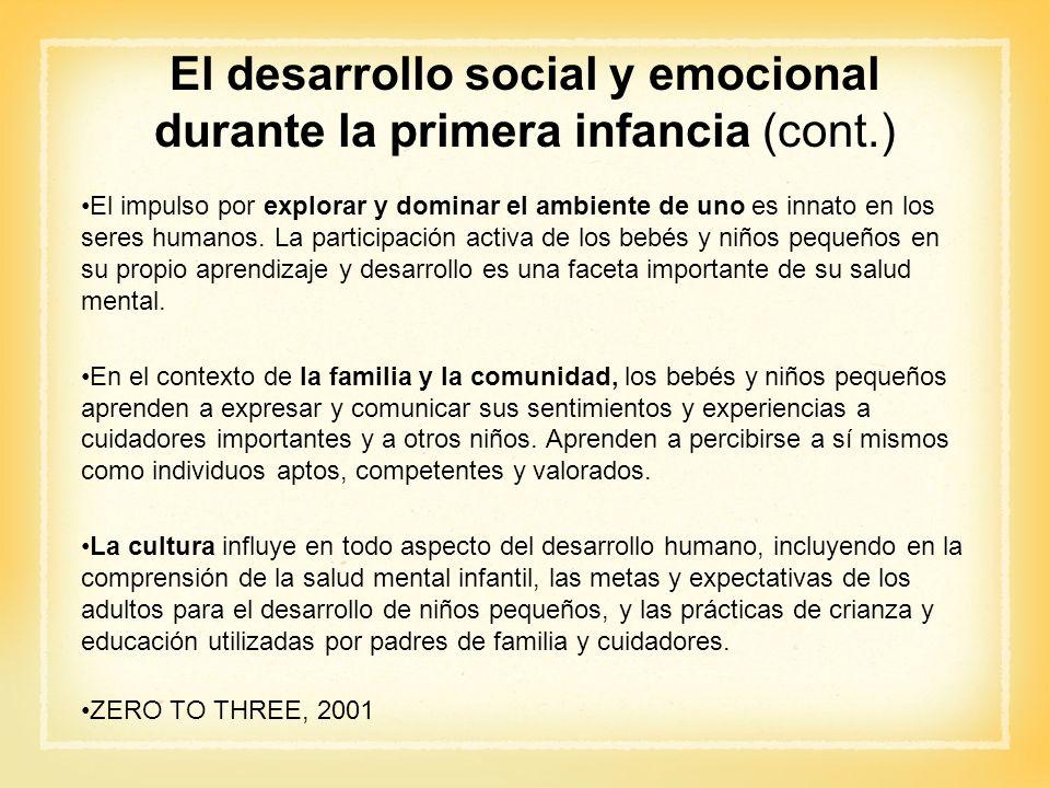El desarrollo social y emocional durante la primera infancia (cont.)