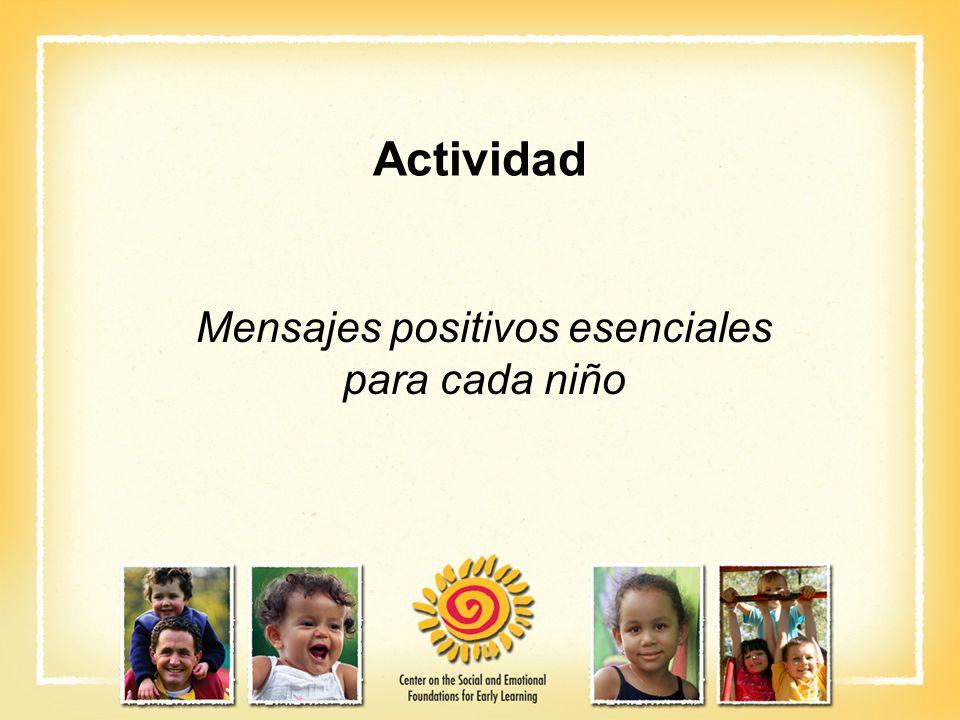 Mensajes positivos esenciales para cada niño