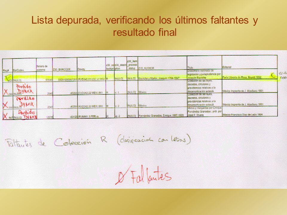 Lista depurada, verificando los últimos faltantes y resultado final