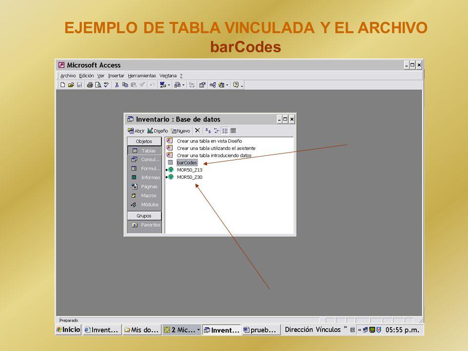 EJEMPLO DE TABLA VINCULADA Y EL ARCHIVO barCodes