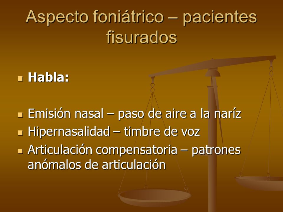 Aspecto foniátrico – pacientes fisurados