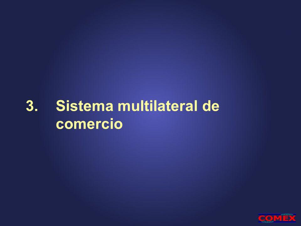 3. Sistema multilateral de comercio