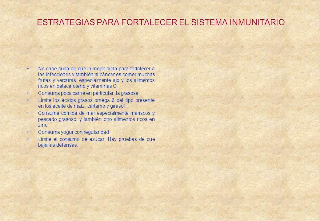 ESTRATEGIAS PARA FORTALECER EL SISTEMA INMUNITARIO