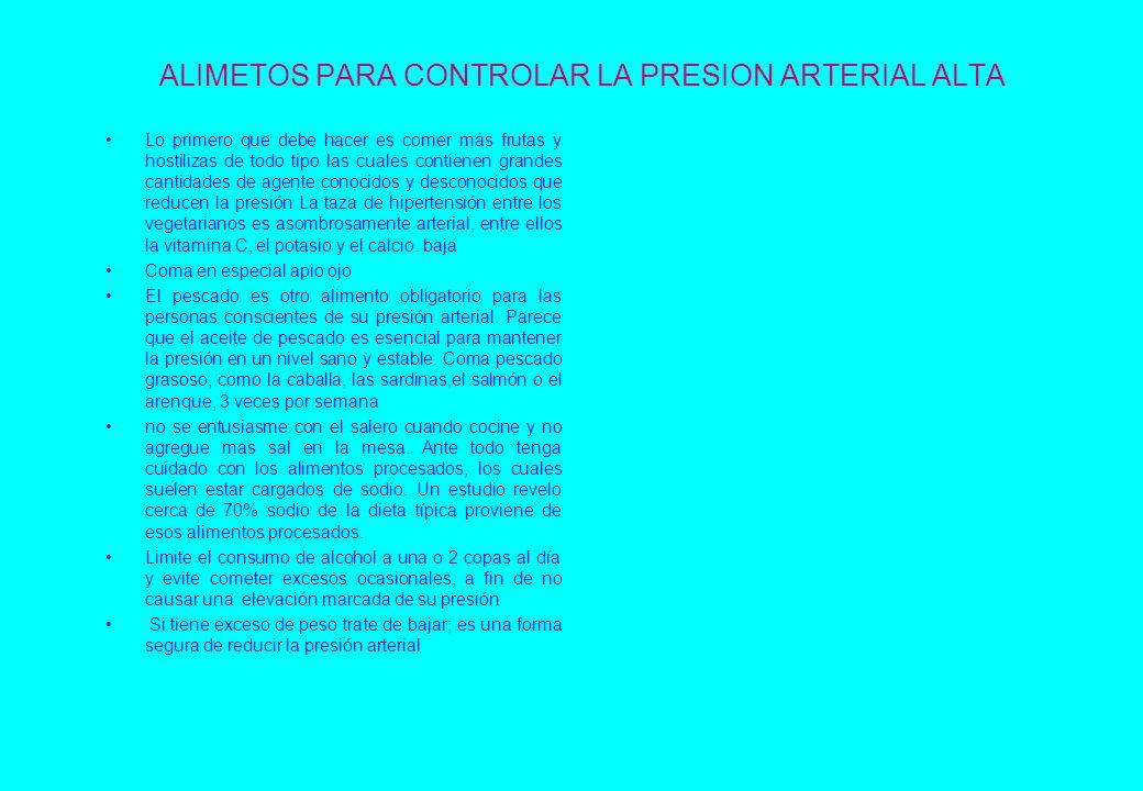 ALIMETOS PARA CONTROLAR LA PRESION ARTERIAL ALTA