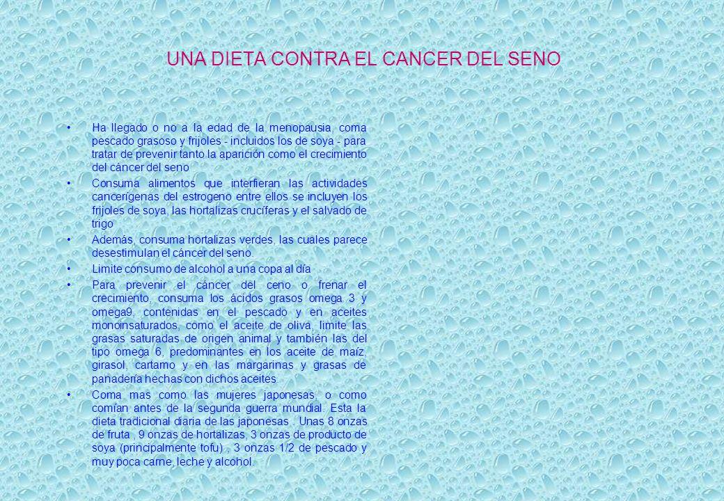 UNA DIETA CONTRA EL CANCER DEL SENO