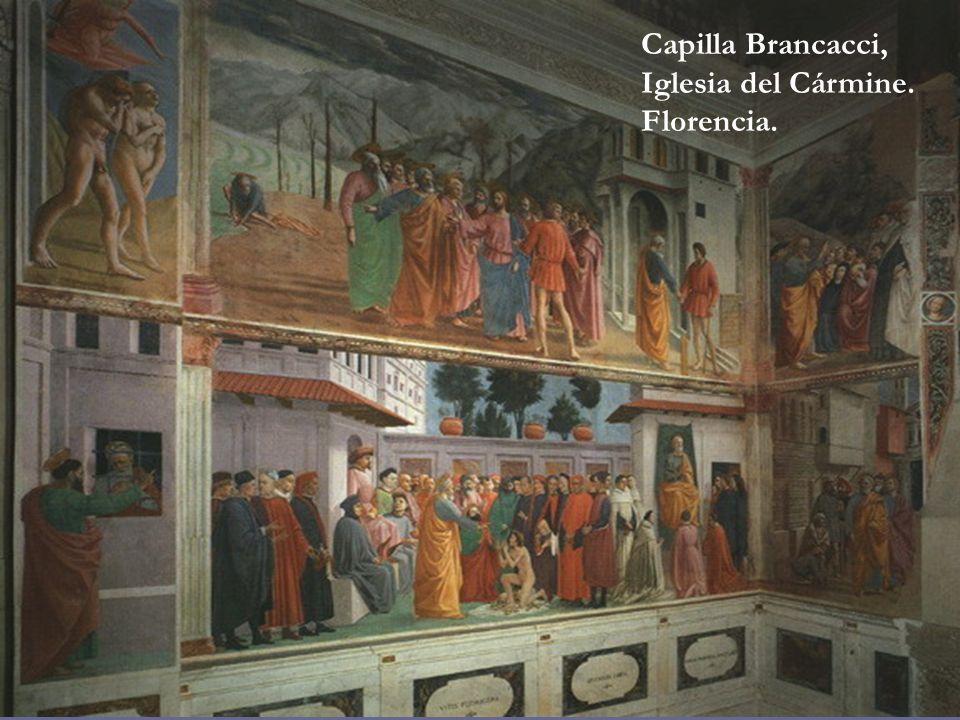 Capilla Brancacci, Iglesia del Cármine. Florencia.