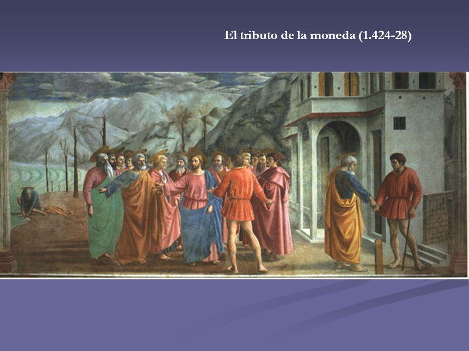 El tributo de la moneda (1.424-28)