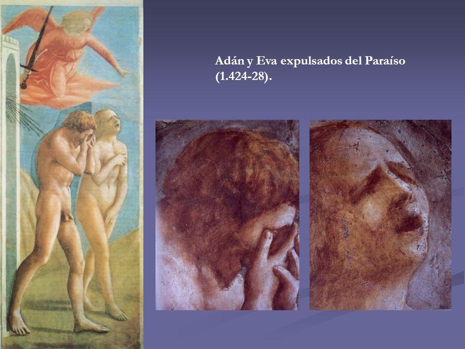 Adán y Eva expulsados del Paraíso (1.424-28).