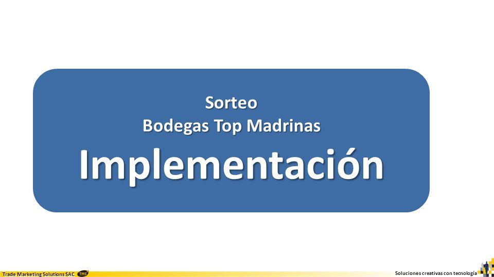 Sorteo Bodegas Top Madrinas Implementación