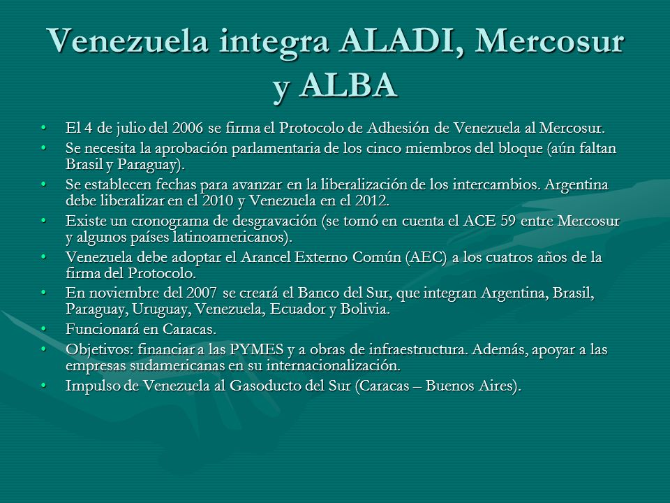 Venezuela integra ALADI, Mercosur y ALBA