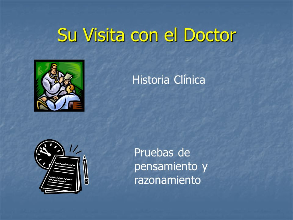 Su Visita con el Doctor Historia Clínica