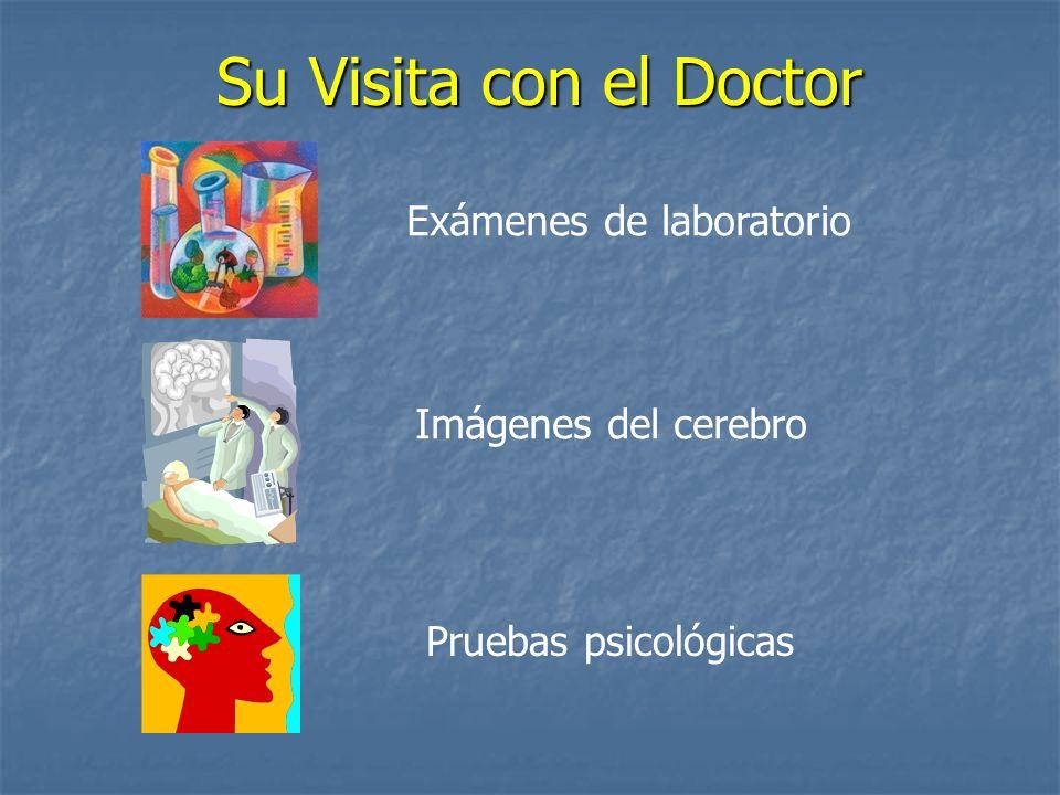 Su Visita con el Doctor Exámenes de laboratorio Imágenes del cerebro