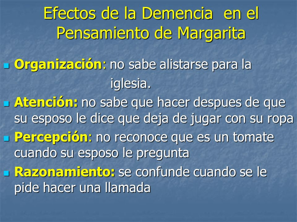 Efectos de la Demencia en el Pensamiento de Margarita