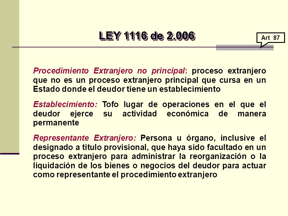 LEY 1116 de 2.006 Art 87.