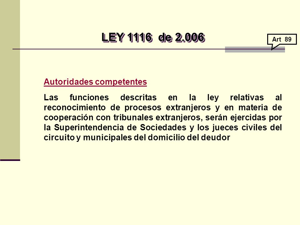 LEY 1116 de 2.006 Autoridades competentes