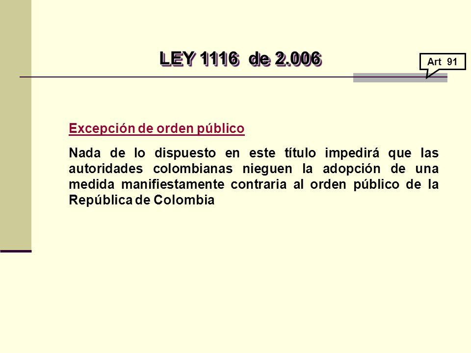 LEY 1116 de 2.006 Excepción de orden público