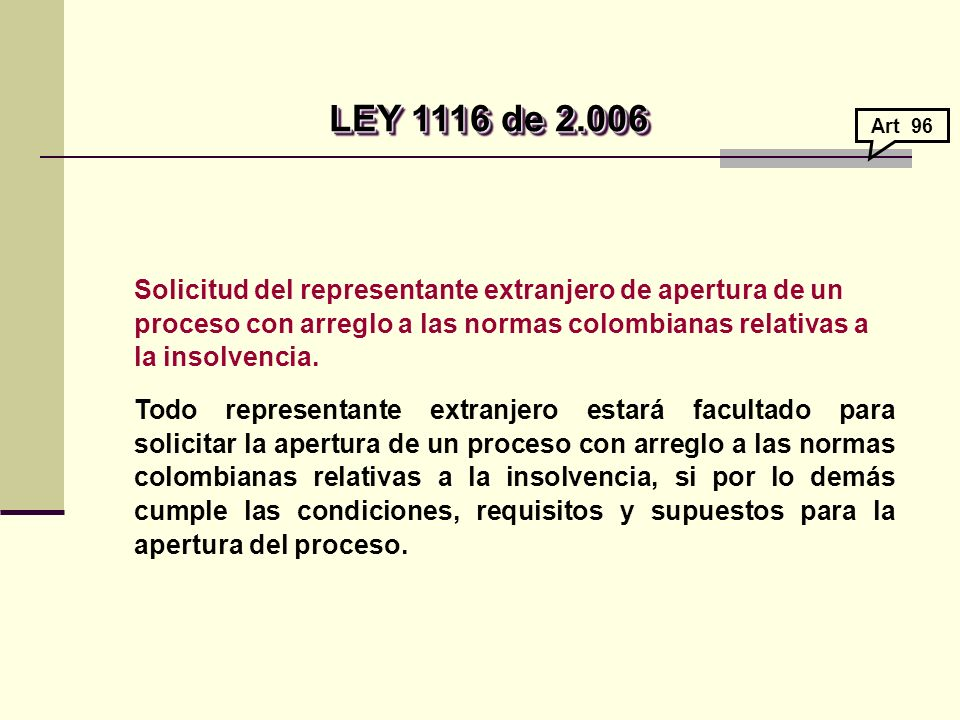 LEY 1116 de 2.006 Art 96.