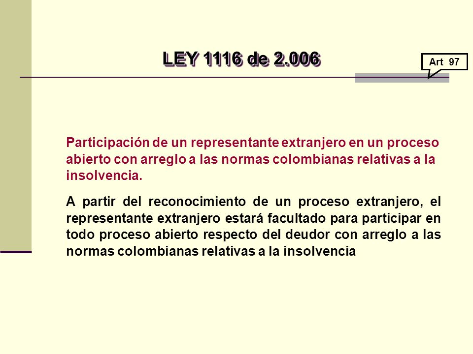 LEY 1116 de 2.006 Art 97.