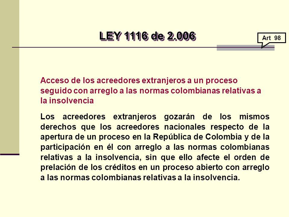 LEY 1116 de 2.006 Art 98.