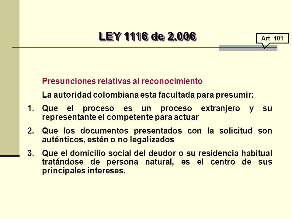 LEY 1116 de 2.006 Presunciones relativas al reconocimiento