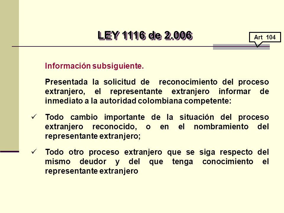 LEY 1116 de 2.006 Información subsiguiente.