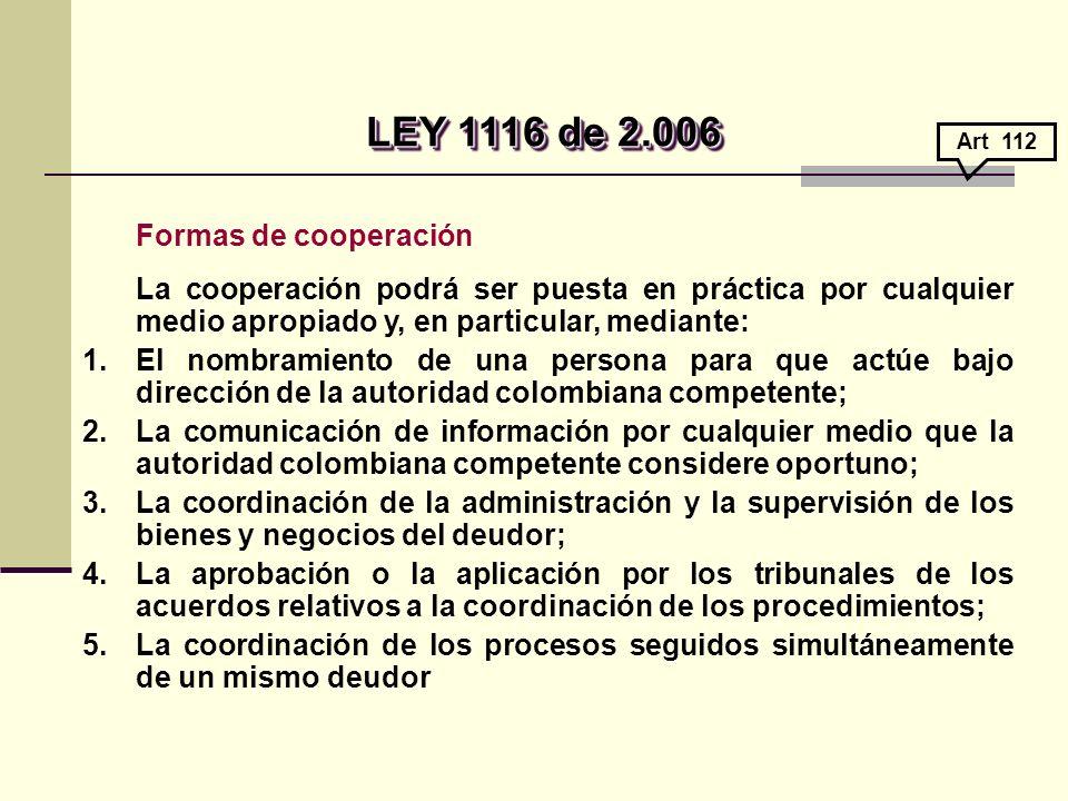 LEY 1116 de 2.006 Formas de cooperación
