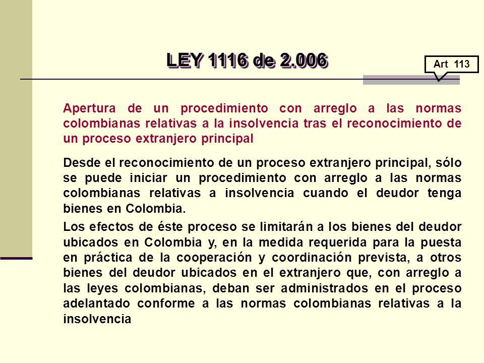 LEY 1116 de 2.006 Art 113.