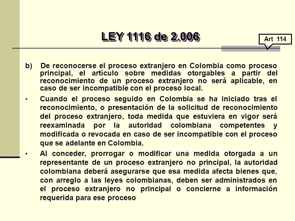 LEY 1116 de 2.006 Art 114.