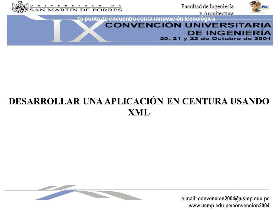 DESARROLLAR UNA APLICACIÓN EN CENTURA USANDO XML