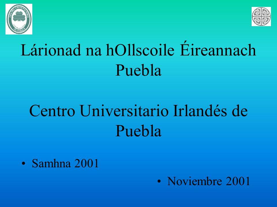 Lárionad na hOllscoile Éireannach Puebla Centro Universitario Irlandés de Puebla