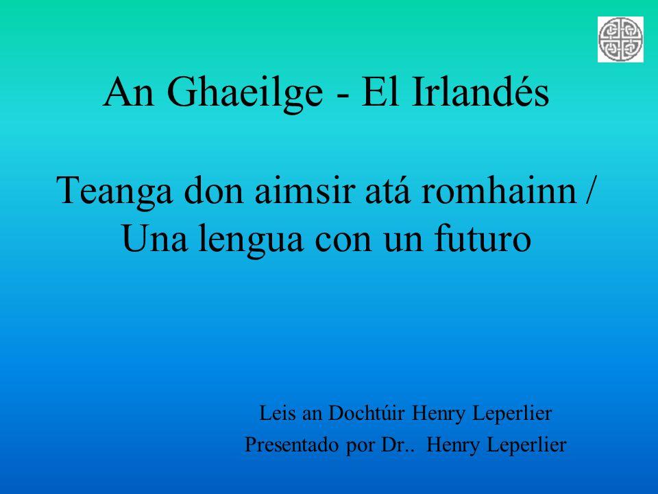 Leis an Dochtúir Henry Leperlier Presentado por Dr.. Henry Leperlier