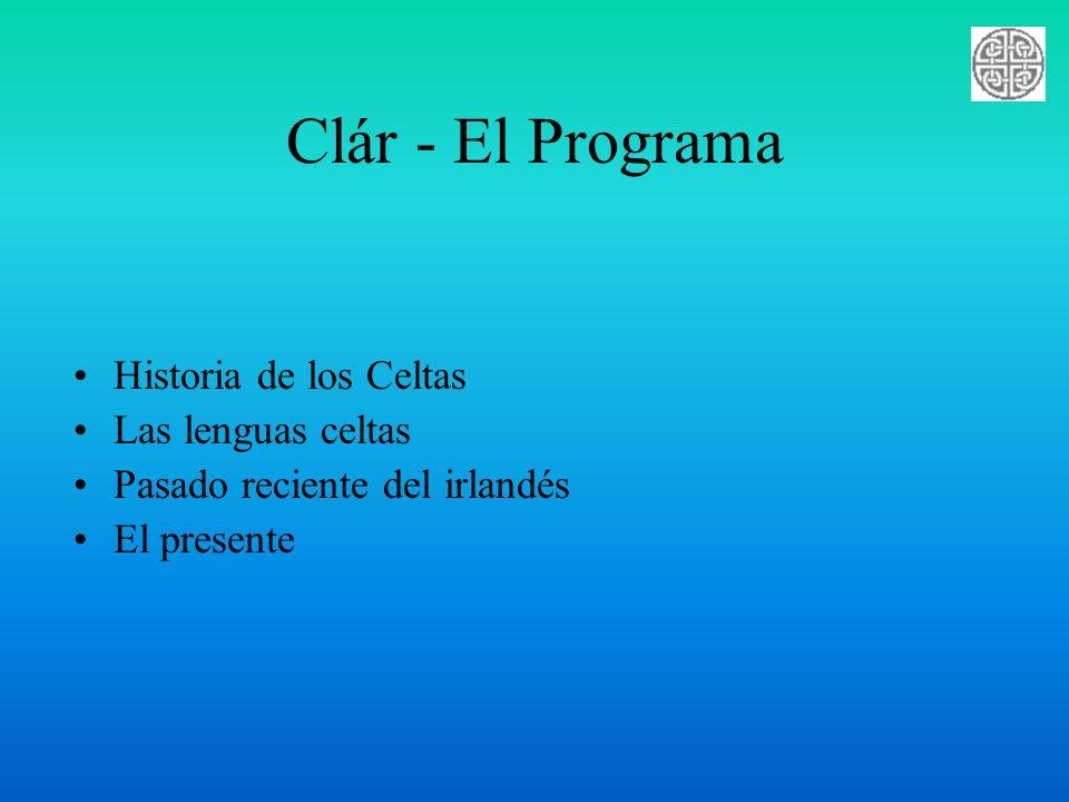 Clár - El Programa Historia de los Celtas Las lenguas celtas