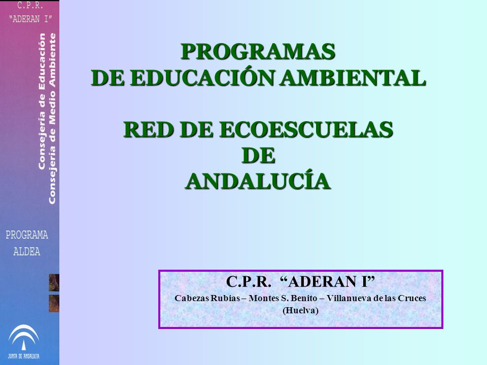 PROGRAMAS DE EDUCACIÓN AMBIENTAL RED DE ECOESCUELAS DE ANDALUCÍA