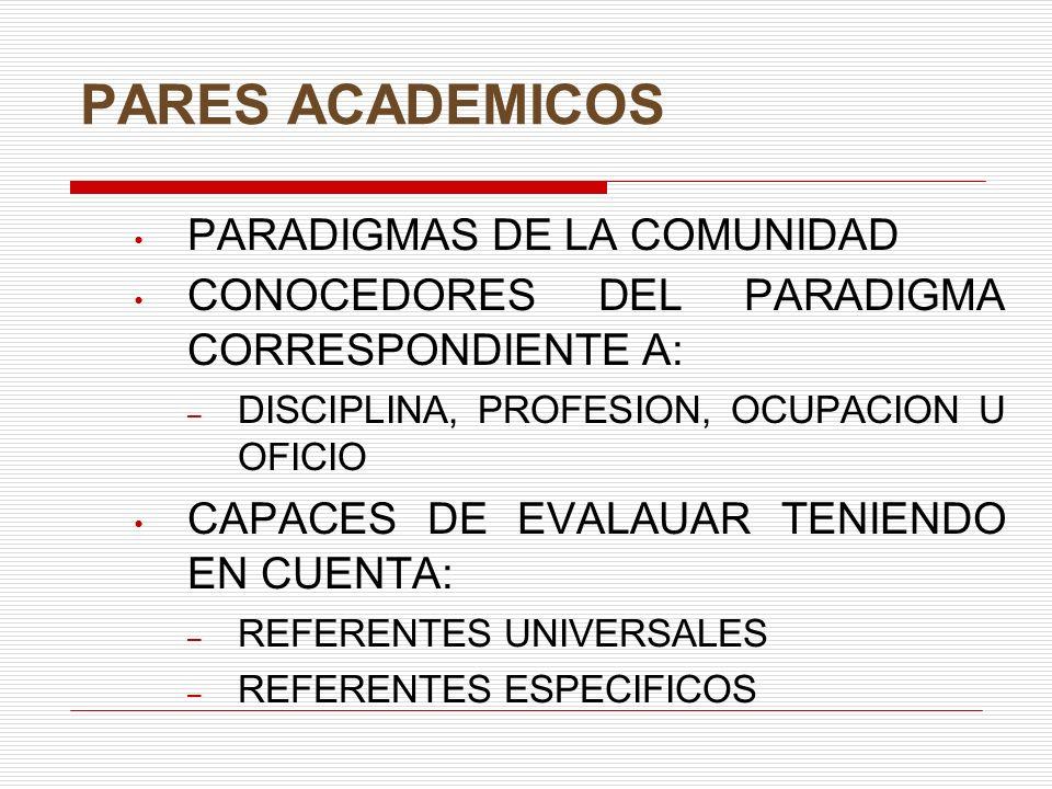 PARES ACADEMICOS PARADIGMAS DE LA COMUNIDAD