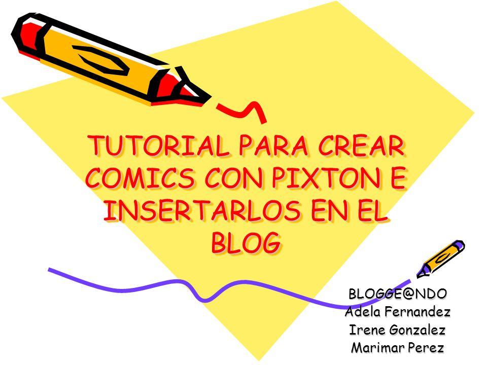TUTORIAL PARA CREAR COMICS CON PIXTON E INSERTARLOS EN EL BLOG