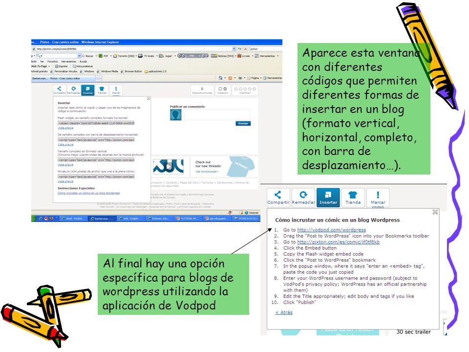 Aparece esta ventana con diferentes códigos que permiten diferentes formas de insertar en un blog (formato vertical, horizontal, completo, con barra de desplazamiento…).
