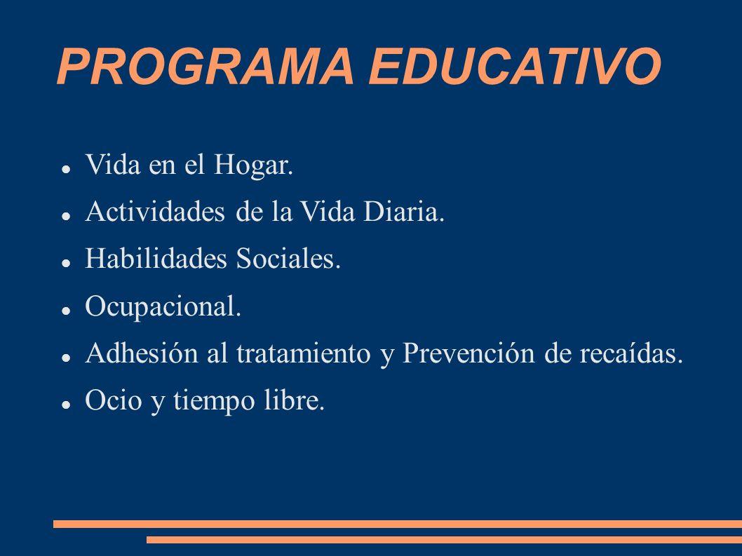 PROGRAMA EDUCATIVO Vida en el Hogar. Actividades de la Vida Diaria.