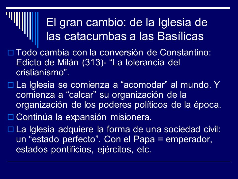 El gran cambio: de la Iglesia de las catacumbas a las Basílicas