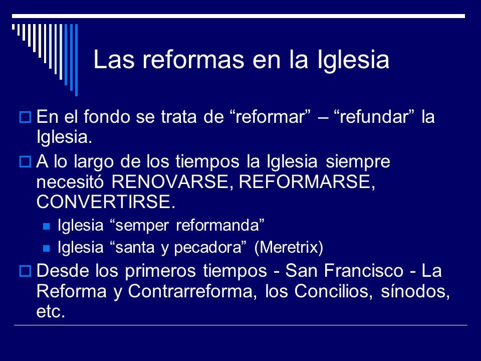 Las reformas en la Iglesia