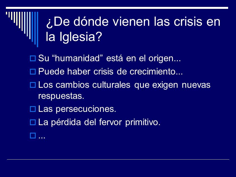 ¿De dónde vienen las crisis en la Iglesia
