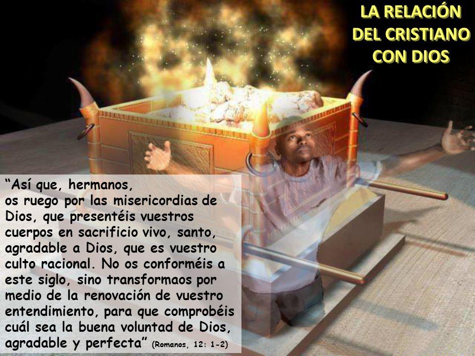 LA RELACIÓN DEL CRISTIANO CON DIOS